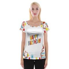 Happy Birthday Women s Cap Sleeve Top by Mariart