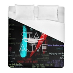Twenty One Pilots Stay Alive Song Lyrics Quotes Duvet Cover (full/ Double Size) by Onesevenart