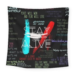 Twenty One Pilots Stay Alive Song Lyrics Quotes Square Tapestry (large) by Onesevenart