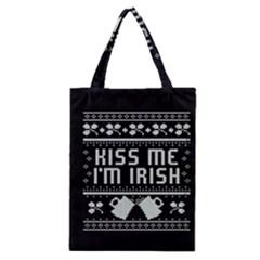 Kiss Me I m Irish Ugly Christmas Black Background Classic Tote Bag by Onesevenart