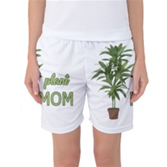 Plant Mom Women s Basketball Shorts by Valentinaart