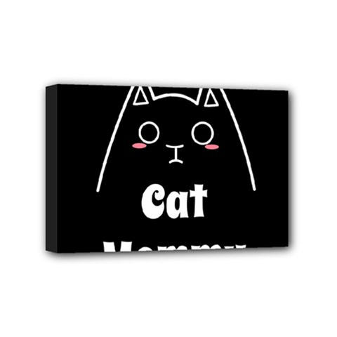 Love My Cat Mommy Mini Canvas 6  X 4  by Catifornia
