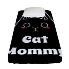 Love My Cat Mommy Fitted Sheet (single Size) by Catifornia
