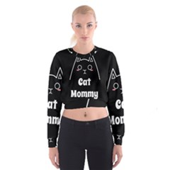 Love My Cat Mommy Cropped Sweatshirt by Catifornia