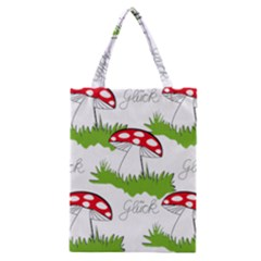 Mushroom Luck Fly Agaric Lucky Guy Classic Tote Bag by Nexatart
