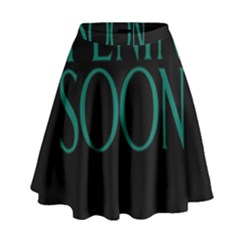 Opening Soon Sign High Waist Skirt by Mariart