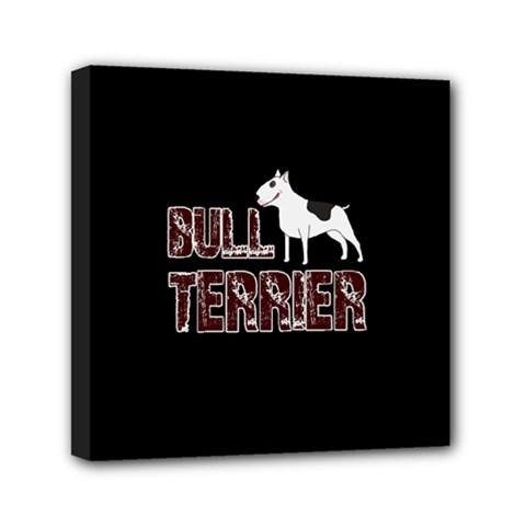 Bull Terrier  Mini Canvas 6  X 6  by Valentinaart