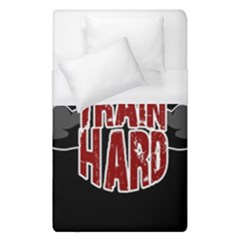 Train Hard Duvet Cover (single Size) by Valentinaart