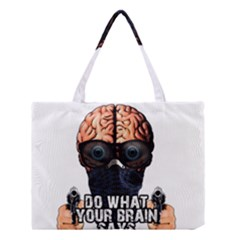 Do What Your Brain Says Medium Tote Bag by Valentinaart