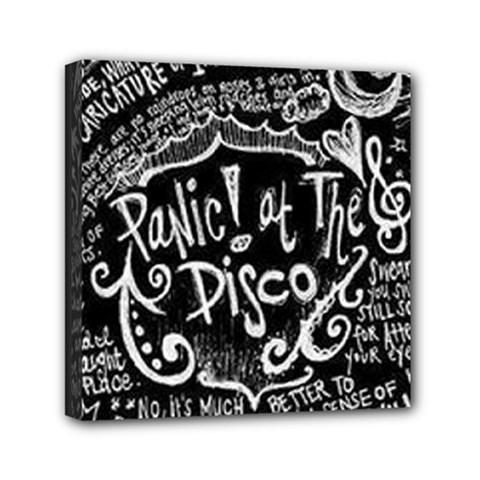 Panic ! At The Disco Lyric Quotes Mini Canvas 6  X 6  by Onesevenart