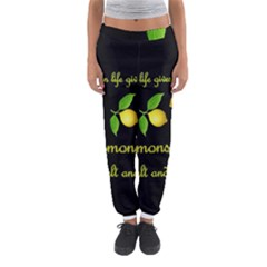 When Life Gives You Lemons Women s Jogger Sweatpants by Valentinaart