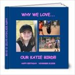 Why we love Katie Bird - 8x8 Photo Book (20 pages)