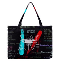 Twenty One Pilots Stay Alive Song Lyrics Quotes Zipper Medium Tote Bag by Onesevenart