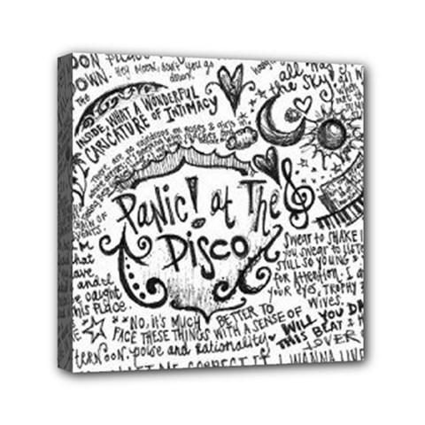 Panic! At The Disco Lyric Quotes Mini Canvas 6  X 6  by Onesevenart