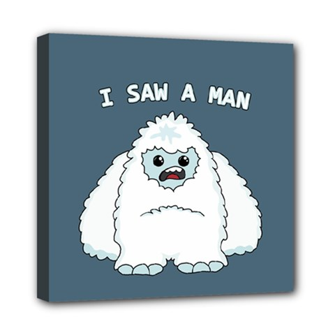 Yeti   I Saw A Man Mini Canvas 8  X 8  by Valentinaart