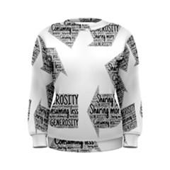 Recycling Generosity Consumption Women s Sweatshirt