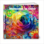 Memories In Color - 6x6 Photo Book (20 pages)