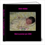 Maya 0 a 1 mois - 8x8 Photo Book (20 pages)
