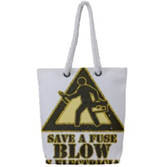 Save A Fuse Blow An Electrician Full Print Rope Handle Bag (small)
