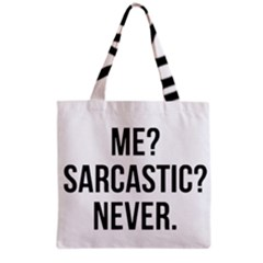 Me Sarcastic Never Grocery Tote Bag