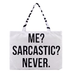 Me Sarcastic Never Medium Tote Bag by FunnyShirtsAndStuff