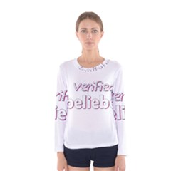 Verified Belieber Women s Long Sleeve Tee by Valentinaart