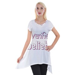 Verified Belieber Short Sleeve Side Drop Tunic by Valentinaart