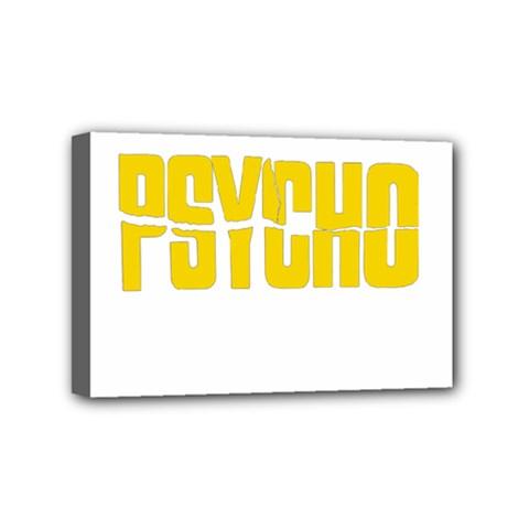 Psycho  Mini Canvas 6  X 4  by Valentinaart