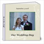 Our Wedding 2008 - 8x8 Photo Book (20 pages)