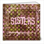 Sister Book - 8x8 Photo Book (20 pages)