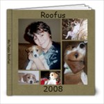 Roofus - 8x8 Photo Book (20 pages)