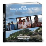 Cruise 2008 - 8x8 Photo Book (20 pages)