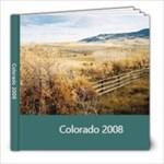 Colorado 2008 - 8x8 Photo Book (20 pages)