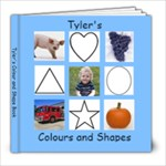 Tyler s Colour and Shape Book - 8x8 Photo Book (20 pages)