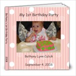 Bethany s  1st Birthday Party - 8x8 Photo Book (20 pages)