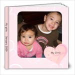 my girls - 8x8 Photo Book (20 pages)