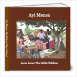 Ayi Mensa School - My Tree School - 8x8 Photo Book (20 pages)