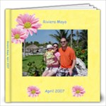 Riviera Maya 2007 - 12x12 Photo Book (20 pages)