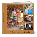 The Ghana Girls - 8x8 Photo Book (20 pages)