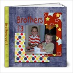 brothers 3 - 8x8 Photo Book (20 pages)