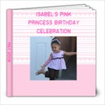 Isa s Third Birthday - 8x8 Photo Book (20 pages)