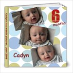Cadyn 6 mths - 8x8 Photo Book (20 pages)