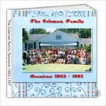 Coleman Family Reunions 1983-1997 - 8x8 Photo Book (20 pages)