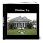 2008 Road Trip - 8x8 Photo Book (20 pages)
