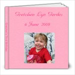 Happy Birthday, Gretchen - 8x8 Photo Book (20 pages)