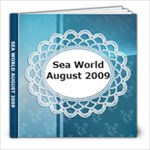 Sea World Trip - 8x8 Photo Book (20 pages)