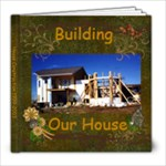House construction  - 8x8 Photo Book (39 pages)