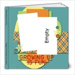 Growing Up is Fun - 8x8 Photo Book (20 pages)