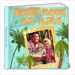 Honeymoon On Maui - 8x8 Photo Book (20 pages)
