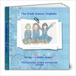 The Irish Dance Triplets - 8x8 Photo Book (20 pages)